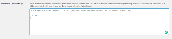 Create your comment blacklist under WordPress settings- Discussion section.