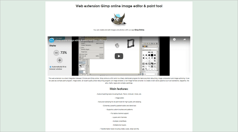 Gimp Online is a free web extension for Google Chrome and is perfect for photo and image retouching.